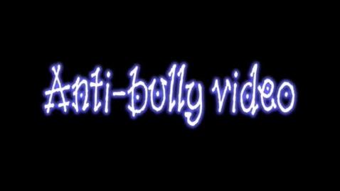 Thumbnail for entry Anti-bullying video
