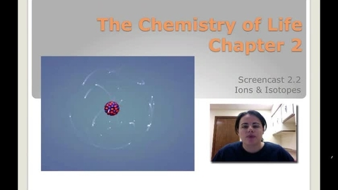 Thumbnail for entry Ch. 2A - Ions & Isotopes