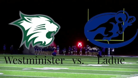 Thumbnail for entry Westminister vs Ladue Football Highlight Video