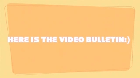 Thumbnail for entry Video Bulletin 1-26-11