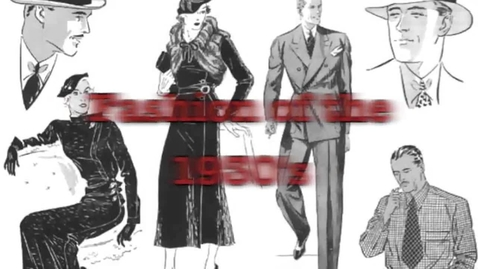 Thumbnail for entry Fashion of the 1930's