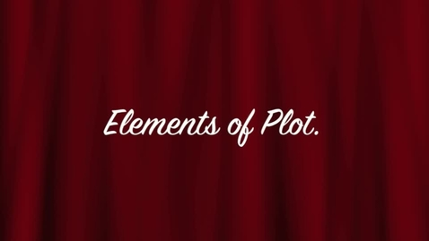 Thumbnail for entry Elements of Plot