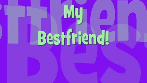 Thumbnail for entry Bestfriends