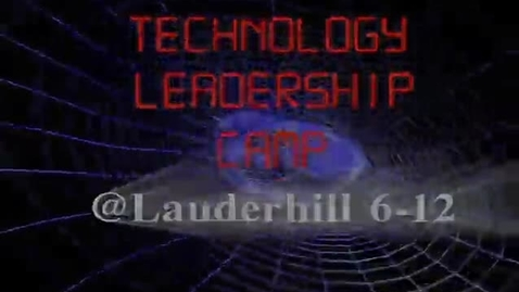 Thumbnail for entry Technology Leadership Camp