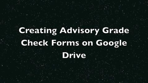 Thumbnail for entry Google Form for Advisory
