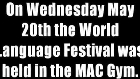 Thumbnail for entry World Language Festival 2015