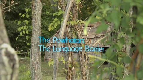 Thumbnail for entry Virginia's First People, Segment 8 — The Powhatan: The Language Barrier