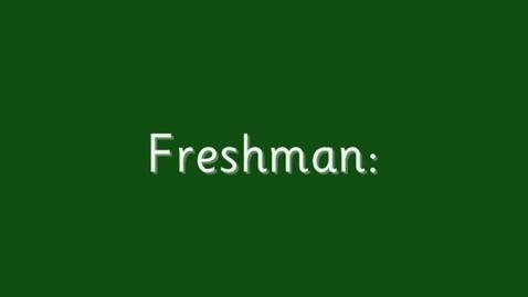 Thumbnail for entry Freshmen Video