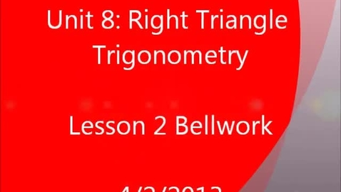 Thumbnail for entry Trigonometric Ratios: Application