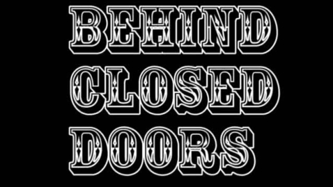 Thumbnail for entry Behind Closed Doors - WSCN (2010-2011)