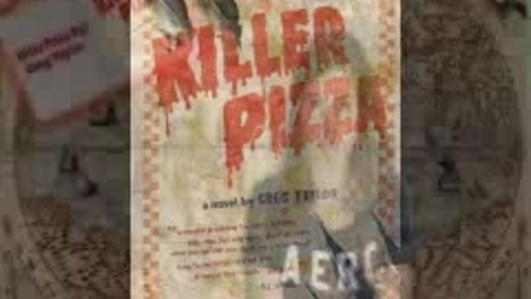 Thumbnail for entry Killer Pizza by:Greg Taylor