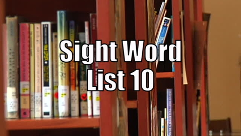 Thumbnail for entry Sight Words List 10