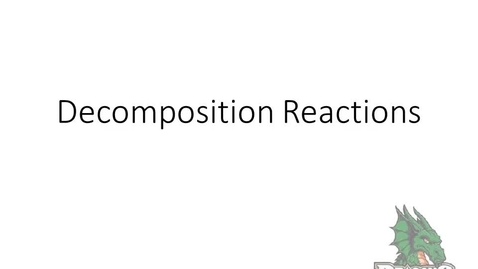 Thumbnail for entry Decomposition Reactions PS