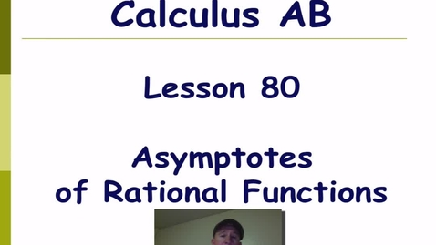 Thumbnail for entry Lynch - AP Calculus AB: Lesson 80