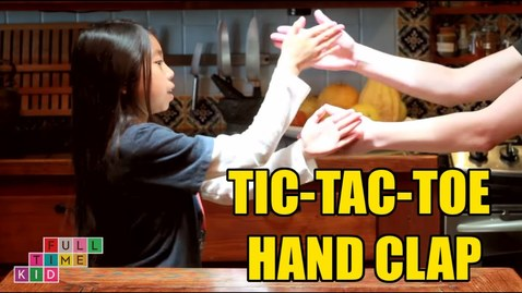 Thumbnail for entry Tic-tac-toe Hand Clap | Full-Time Kid | PBS Parents