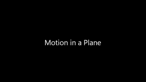 Thumbnail for entry Motion in a Plane