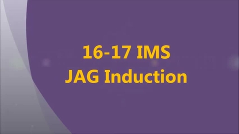 Thumbnail for entry 16-17 IMS JAG Induction