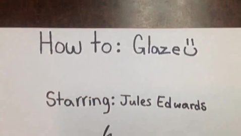 Thumbnail for entry How to: GLAZE CLAY