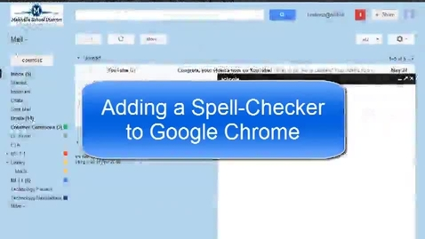 Thumbnail for entry Adding Spell Check to Chrome