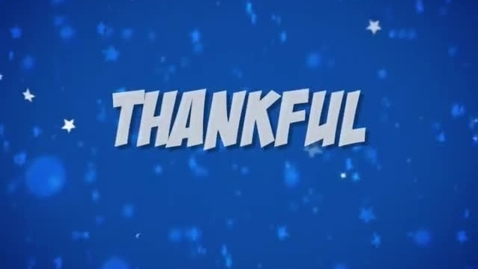 Thumbnail for entry THANKFUL