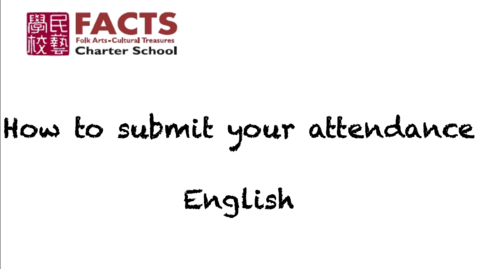 Thumbnail for entry FACTS: How to Submit Attendance - English