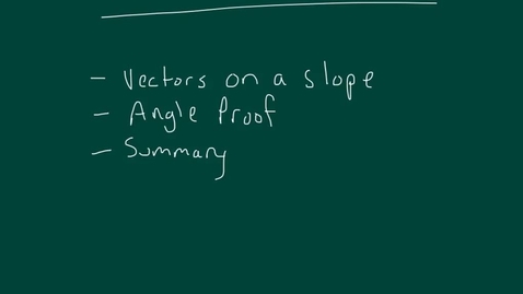 Thumbnail for entry Inclined plane vectors