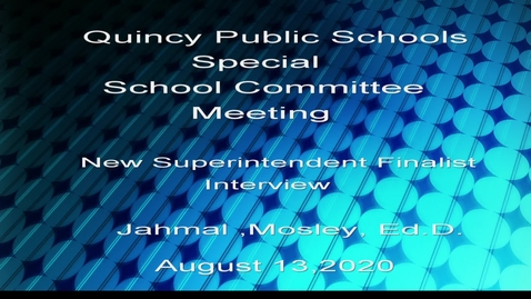 Thumbnail for entry New Superintendent Finalist Jahmal Mosley, ED.D.