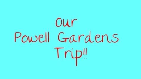 Thumbnail for entry Blue Ridge Elementary Powell Gardens Trip - Group 11