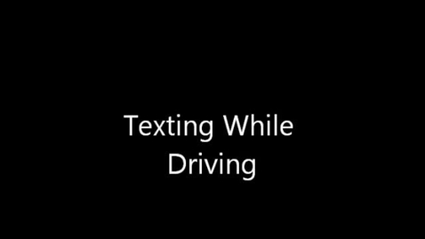 Thumbnail for entry Distracted Driving