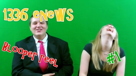 Thumbnail for entry 1336 eNews Blooper Reel #1