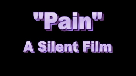 Thumbnail for entry Pain silent video
