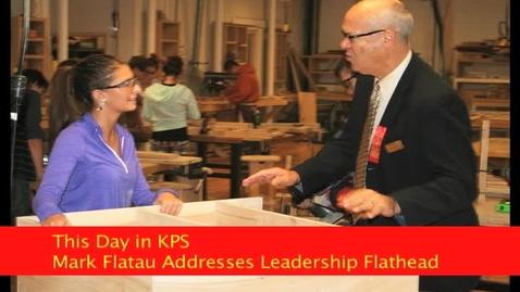 Thumbnail for entry Leadership Flathead Address (Mark Flatau)