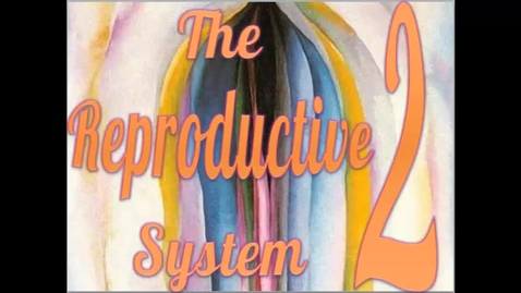 Thumbnail for entry Reproductive System Part 2 - Accessory Glands and Semen