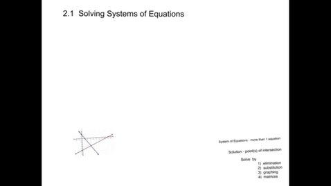 Thumbnail for entry 2.1 Solving Systems of Equations