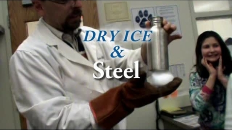 Thumbnail for entry When Dry Ice and Steel meet