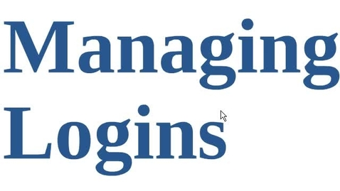 Thumbnail for entry Managing Logins