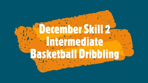 Thumbnail for entry December Skill 2 - Intermediate