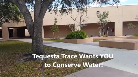 Thumbnail for entry Water Conservation PSA From Tequesta Trace