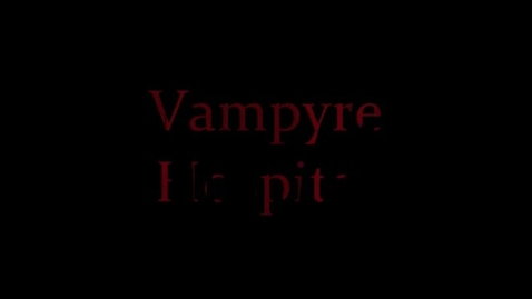Thumbnail for entry Vampyre Hospital (part 1- The Death)