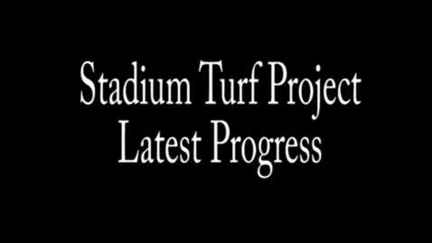 Thumbnail for entry Stadium Turf Project