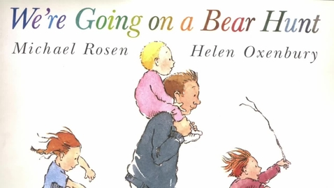 Thumbnail for entry 'We're Going on a Bear Hunt' by Michael Rosen and Helen Oxenbury