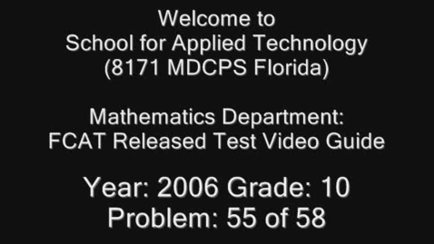 Thumbnail for entry Florida Math FCAT Released Test 2006 Grade 10 Problem 55 of 58 by Marquis Reaves
