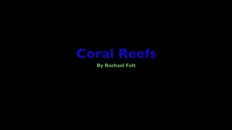Thumbnail for entry Coral Reefs