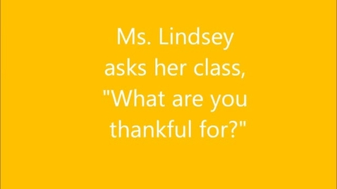 Thumbnail for entry Ms. Lindsey Thanksgiving AM 2017