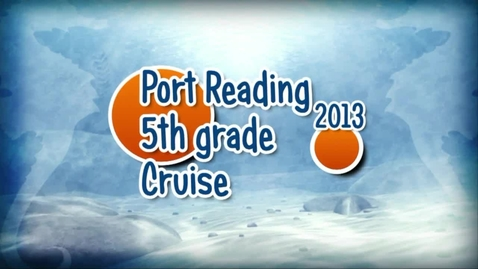 Thumbnail for entry 2013 5th grade cruise
