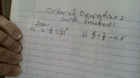 Thumbnail for entry Order of Operations with Fractions