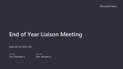 Thumbnail for entry End of Year Liaison Meeting -  May 20, 2020