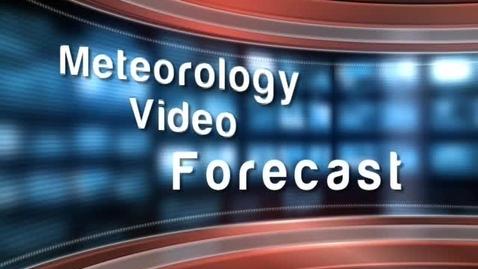 Thumbnail for entry Meteorology Video Forecast - Austin