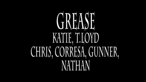 Thumbnail for entry Grease - WSCN Short Film 2015/2016