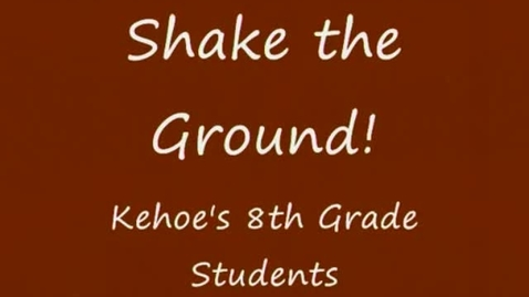 Thumbnail for entry Shake the Ground
